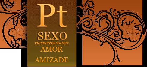 ptsexo - encontros na net em portugal - amor e amizade